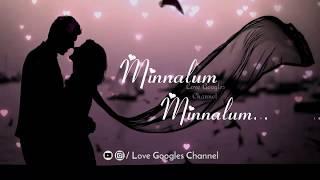 💕Minnalum Minnalum💕Yuvan song |Whatsapp Status | by Love Googles Channel