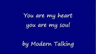 You are My Heart,  You are My Soul (Lyrics) width=