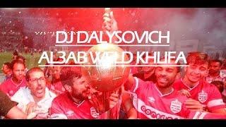 DJ Dalysovich - Al3ab Weld Khlifa