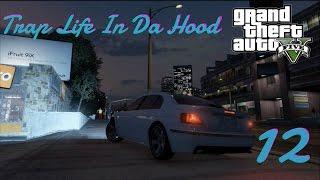 getlinkyoutube.com-Trap Life In Da Hood 12 [HD]