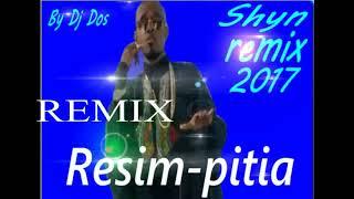 shyn Resim pitia Remix 2017 By Dj Dos HD