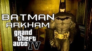 GTA: IV - Batman Arkham & Batmobile Mod [HD]