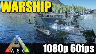 Warship - Ark - Cinematic Let'sPlay- Part 5
