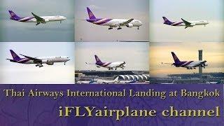 getlinkyoutube.com-8X Thai airways landing Bangkok Suvarnabhumi airport PlaneSpotting A330 A380 B747 B777 compilation