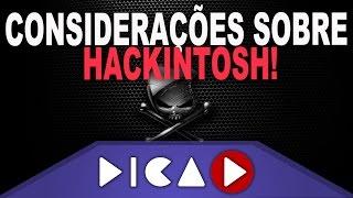 getlinkyoutube.com-Considerações Sobre Hackintosh! - DicaD