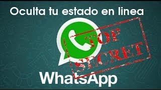 getlinkyoutube.com-COMO OCULTAR EL ESTADO EN LINEA DE WHATSAPP. SER INVISIBLE EN WHATSAPP