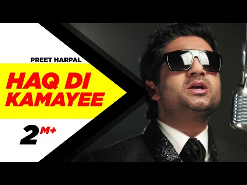 Haq Di Kamayee Preet harpal Full HD Brand New Punjabi Songs -msjCXKJ3mwo