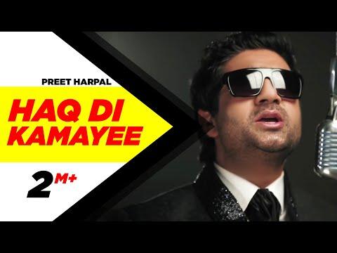 Haq Di Kamayee Preet harpal Full HD Brand New Punjabi Songs -msjCXKJ3mwo