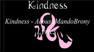 getlinkyoutube.com-Kindness - AcoustiMandoBrony Lyrics