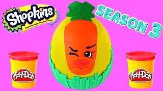 getlinkyoutube.com-Giant Shopkins Season 3 Wild Carrot PlayDoh Surprise Egg MLP Lalaloopsy Blind Bags Series 2 Shopkin