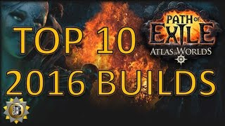 getlinkyoutube.com-New Year's Special - Top 10 PoE Builds - Path of Exile Atlas of Worlds