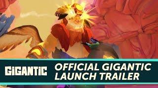Gigantic - Megjelenés Trailer