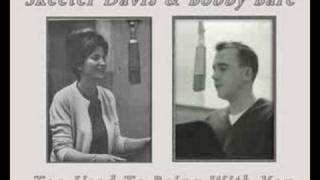 Skeeter Davis & Bobby Bare - Too Used To Being With You