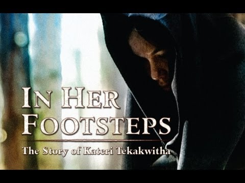 A documentary on Kateri Tekakwitha  the first Native American Saint
