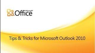 getlinkyoutube.com-Tips and Tricks for Outlook 2010