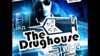 getlinkyoutube.com-The Drughouse vol. 14 (HD + TRACKLIST + DOWNLOAD LINK)