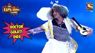 Dr. Gulati Passed Away - The Kapil Sharma Show