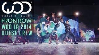 getlinkyoutube.com-Quest Crew | FRONTROW | World of Dance #WODLA '14