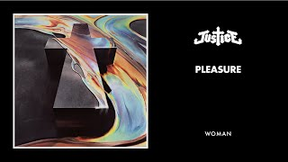 JUSTICE - PLEASURE (Official Audio)