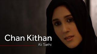 Chan Kithan By Ali Sethi width=