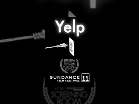 """Sundance Film Festival 2011 """"Yelp"""""""