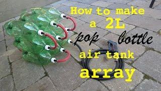 getlinkyoutube.com-How to build ● a 2L Bottle Air Tank Array