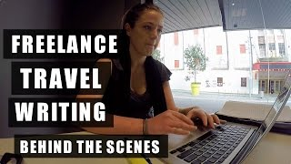 FREELANCE TRAVEL WRITING   BEHIND THE SCENES FOOTAGE  