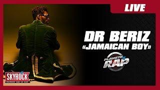 Dr Beriz - Jamaican Boy (en live dans Planète Rap)