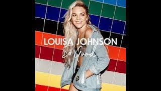 SO GOOD - LOUISA JOHNSON karaoke version ( no vocal ) lyric