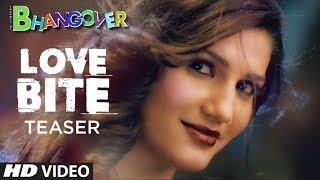 Song Teaser: Love Bite | Journey of Bhangover | Sapna Chaudhary