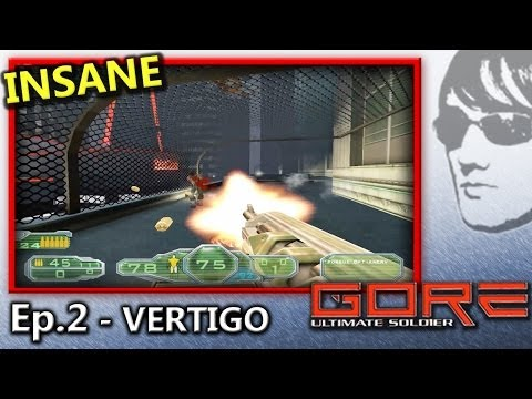 GORE Ultimate Soldier - Ep.2 - (Insane)