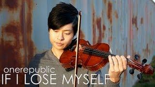 If I Lose Myself - Violin