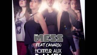 The Mess - Honneur Aux Dames (Ft Canardo)