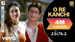 getlinkyoutube.com-O Re Kanchi - Asoka | Shah Rukh Khan | Kareena Kapoor