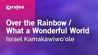 getlinkyoutube.com-Karaoke Over The Rainbow / What A Wonderful World - Israel Kamakawiwo'ole *