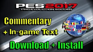 [PES 2017] Language Pack + Commentary (Download and install)