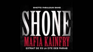 Shone - Mafia Kainfry