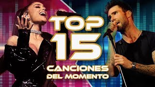 Top 15 Canciones del momento | Julio 2018 | Nueva Música