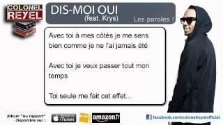 Colonel Reyel - Dis-Moi Oui (feat Krys)