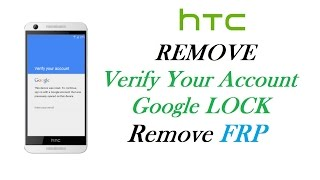 getlinkyoutube.com-HTC Android Lollipop 5.1 - Remove Factory Reset Protection Lock using XTC2Clip