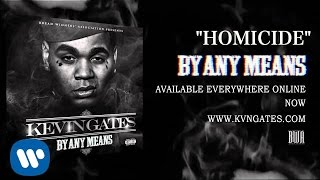 getlinkyoutube.com-Kevin Gates - Homicide (Official Audio)