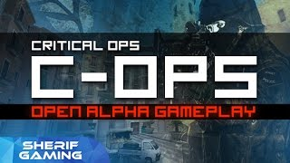 getlinkyoutube.com-C-OPS Open Alpha Gameplay! (Critical Ops)