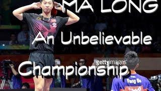 getlinkyoutube.com-Ma Long - An unbelievable championship (WTTC 2015)