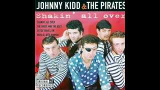 Johnny Kidd & The Pirates - Shakin' All Over