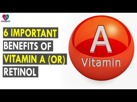 6 Important Benefits Of Vitamin A Or Retinol || Health Sutra - Best Health Tips
