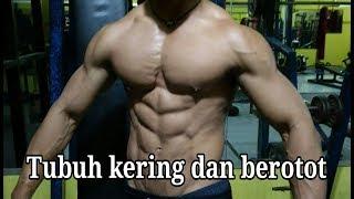 Tips sederhana untuk dapatkan badan terlihat kering dan berotot / fitnes pemula /otan gj
