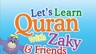 getlinkyoutube.com-Let's Learn Quran with Zaky & Friends (Preview)