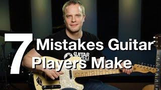 getlinkyoutube.com-7 Mistakes Guitar Players Make - Online Guitar Lessons