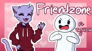 The Friendzone (Ft. TheOdd1sOut - Animation)