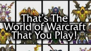 getlinkyoutube.com-That's the World of Warcraft That You Play!